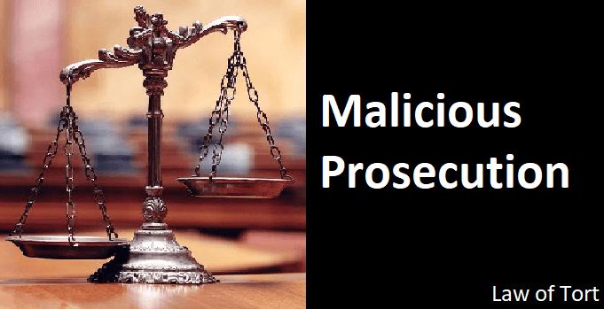 Malicious Prosecution