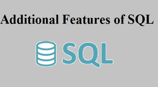 Additional Features of SQL